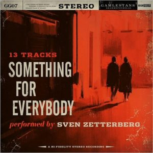 SVEN ZETTERBERG - SOMETHING FOR EVERYBODY