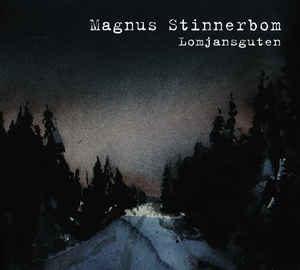 Magnus Stinnerbom - Lomjansguten